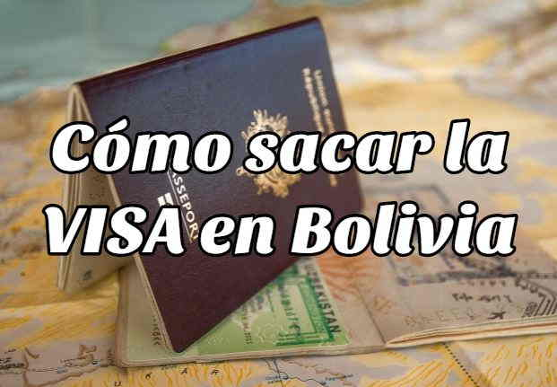 Requisitos para sacar la VISA en Bolivia