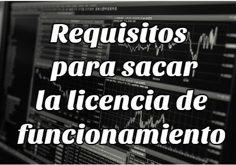 Requisitos para sacar o conseguir la licencia