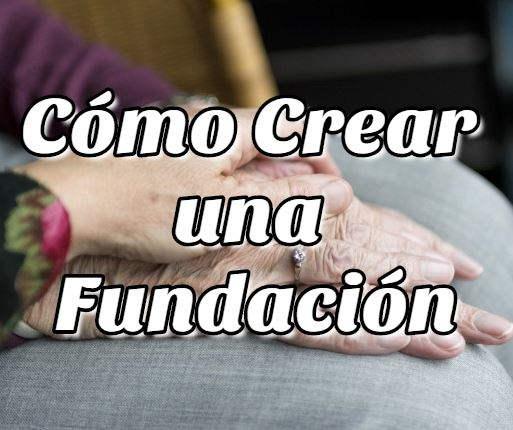 Cómo Crear una Fundación en Bolivia
