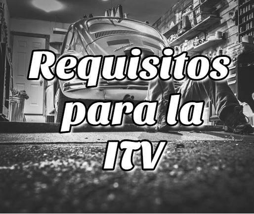 Requisitos para la Inspección Técnica Vehicular Bolivia