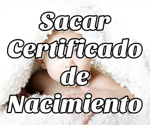 paso a paso Sacar Certificado de Nacimiento