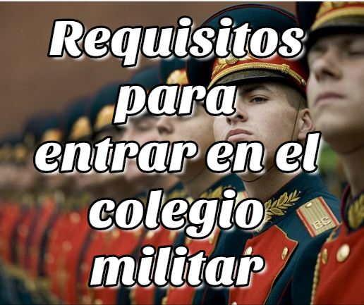 Requisitos para Entrar en el Colegio Militar de Bolivia