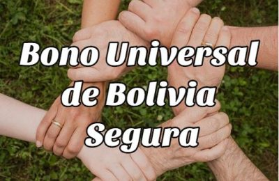 obtener Bono Universal de Bolivia Segura