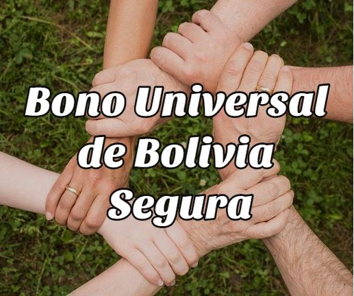 Bono Universal de Bolivia Segura
